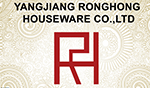 Yangjiang Ronghong Houseware Co.,Ltd